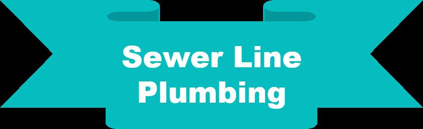 Sewer Line Plumbing